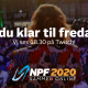 """Niels Forsberg, med tekst på der beskriver """"Er du klar til fredag""""?"""
